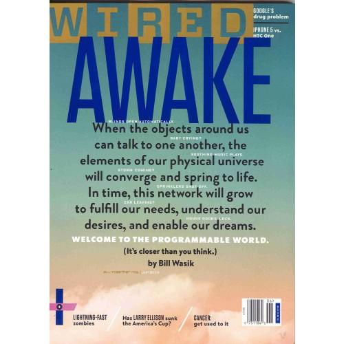 Awake and welcome to the Programmable World @ Wired US June 2013