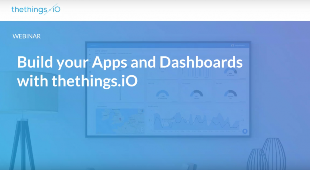 - Webinar build apps dashboards thethings 1030x566 - Webinar – Build Apps and dashboards with thethings.iO